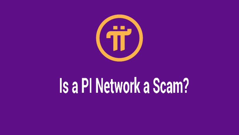 Is a Pi Network a Scam?