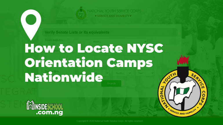 NYSC Camps  - How to Locate NYSC Orientation Camps Nationwide