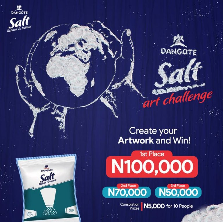 Dangote Salt Art Challenge 768x766 1 - Apply Now: Dangote Salt Art Challenge 2020 (Unlock your Creativity)