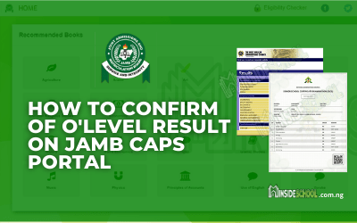 How To Confirm of O'Level Result on JAMB CAPS Portal