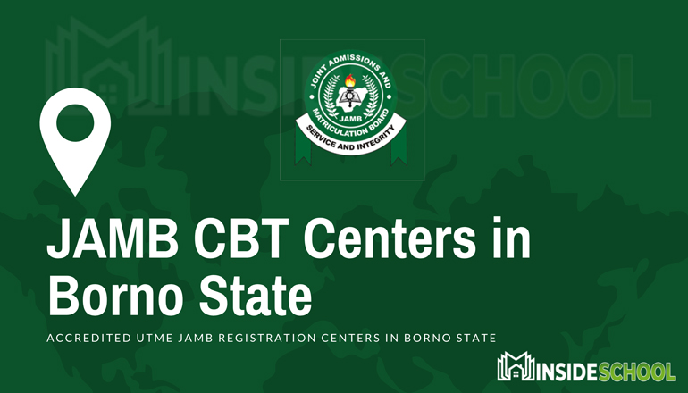 JAMB CBT Centers in Borno State - JAMB CBT Accredited CBT Centres in Borno State for UTME Registration
