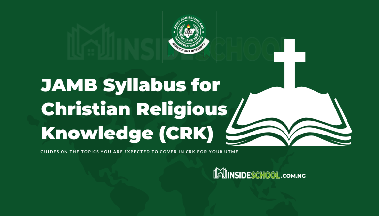 JAMB Syllabus for CRK - Joint Admissions and Matriculation Board (JAMB) Syllabus for CRK