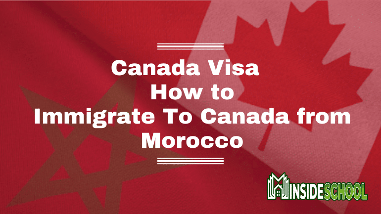 How to Immigrate To Canada from Morocco 1 1 - Canada immigration 2021 - How to Immigrate To Canada from Morocco