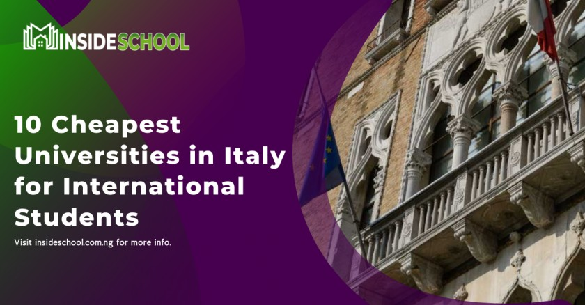 10 Cheapest Universities in Italy for International Students - 10 Cheapest Universities in Italy for International Students