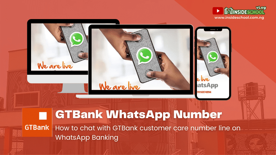 GTBank WhatsApp Number 1 - GTBank WhatsApp Number - How to chat with GTBank customer care number line on WhatsApp Banking