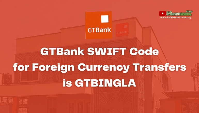 image 1 - GTBank SWIFT Code for Foreign Currency Transfers: Guaranty Trust Bank SWIFT BIC