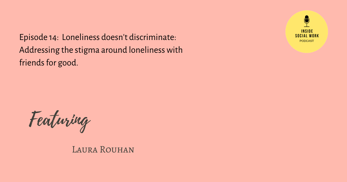 Loneliness doesn't discriminate