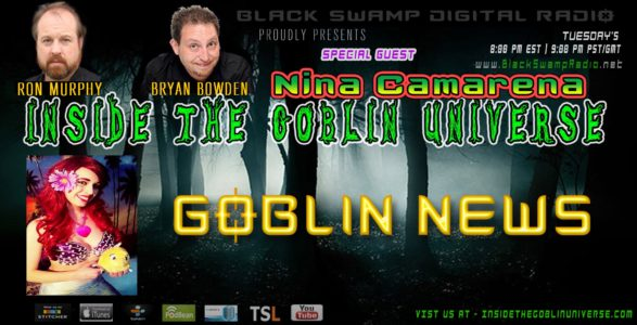 Replay Nina Camarena and Goblin News