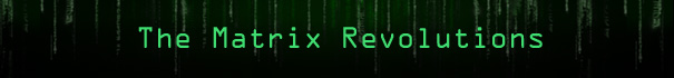 The Matrix Revolutions - Der Film