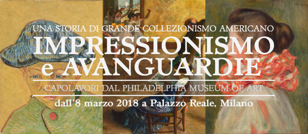 Impressionismo e avanguardie is an exibition in Milan at Palazzo Reale, artworks from Philadelphia museum of art