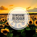 So, I've been Nominated for the Sunshine Blogger Award this year!