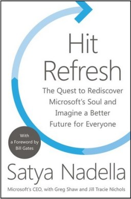Hit Refresh - The Quest to Rediscover Microsoft's Soul and Imagine a Better Future for Everyone. Satya Nadella (Microsoft's CEO), with Greg Shaw and Tracie Nichols. HarperCollins, 2017.