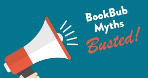 BookBub Myths Busted