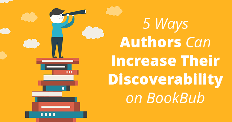Ways Authors Can Increase Their Discoverability on BookBub