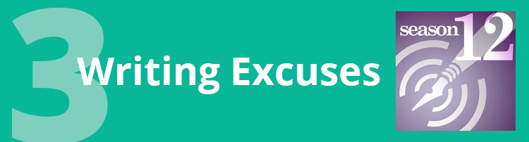 Podcast #3: Writing Excuses