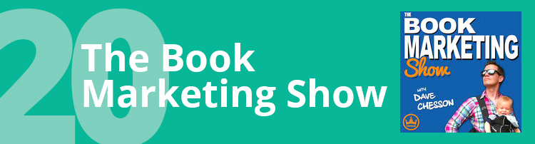 Podcast #20 - The Book Marketing Show