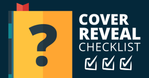 Cover Reveal Checklist Feature Image