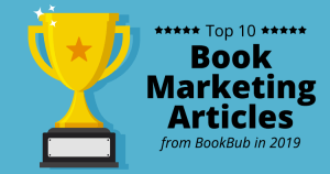 The Top 10 Book Marketing Articles of 2019 Feature Images