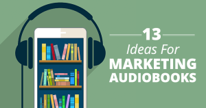 Ideas for Marketing Audiobooks Feature Image headphones over a phone