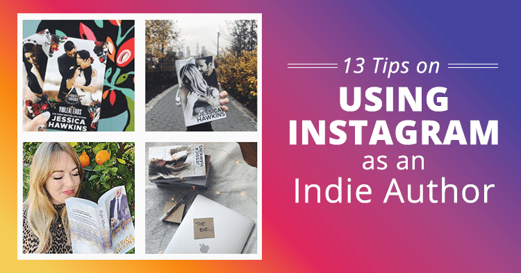 Tips on Using Instagram as an Indie Author