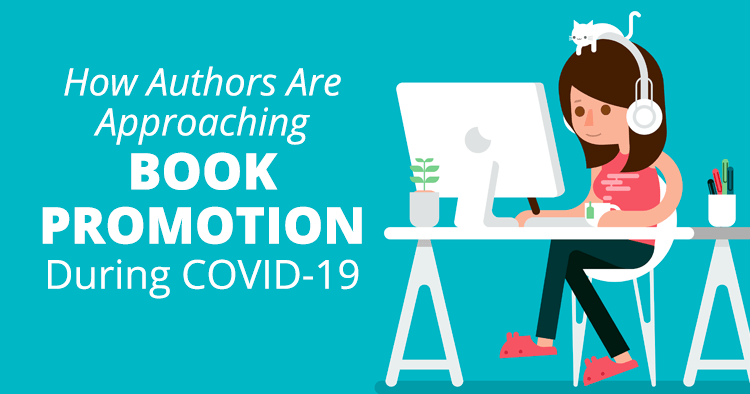 How Authors Are Promoting Their Books Amidst the COVID-19 Crisis