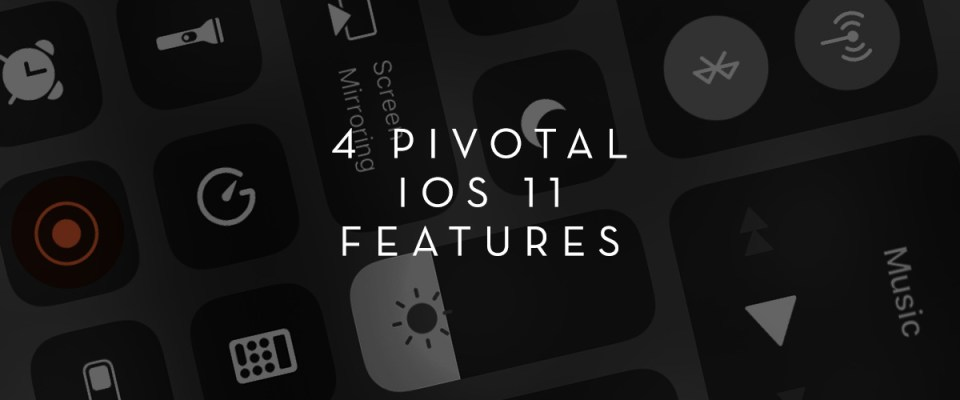 4 Pi otal iOS 11 Features