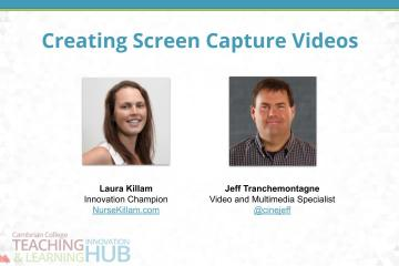 "The title slide for this presentation titled ""Creating Screen Capture Videos."" There is a picture of Laura and Jeff on the slide."