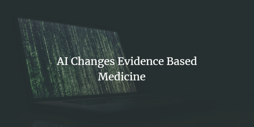 AI Changes Evidence-Based Medicine