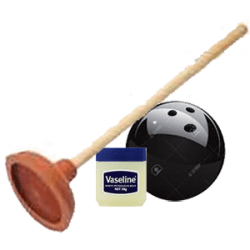 plunger, bowling ball, vaseline