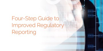 Four Step Guide To Improved Regulatory Reporting