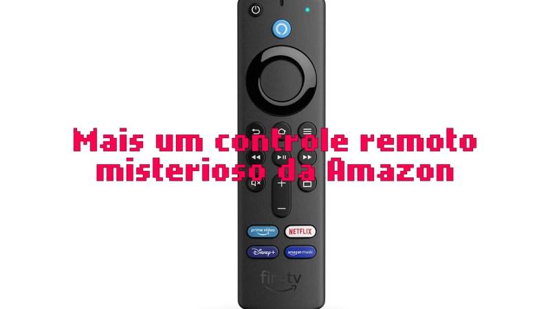 Amazon P4C6EN: mais um controle remoto misterioso
