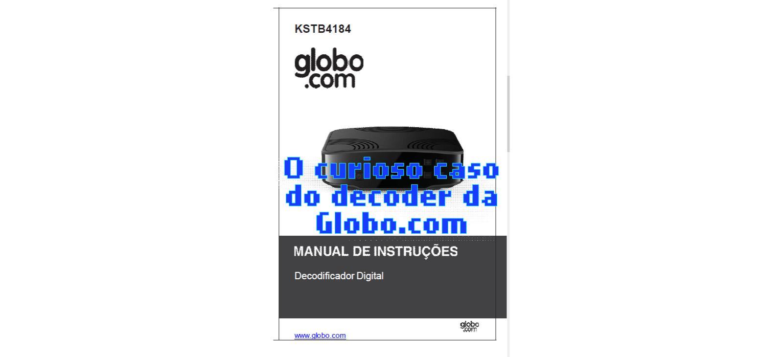 O curioso caso do decoder da Globo.com (???)