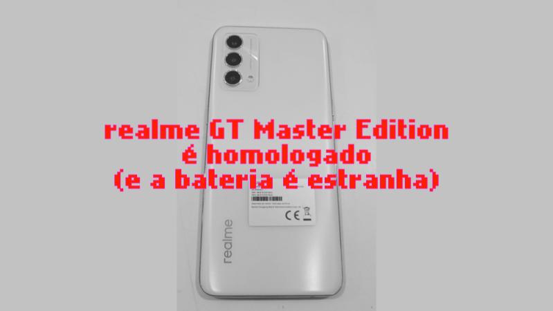 realme GT Master Edition é homologado com uma bateria magricela