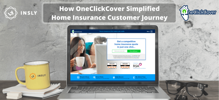 How OneClickCover Simplified Home Insurance Customer Journey