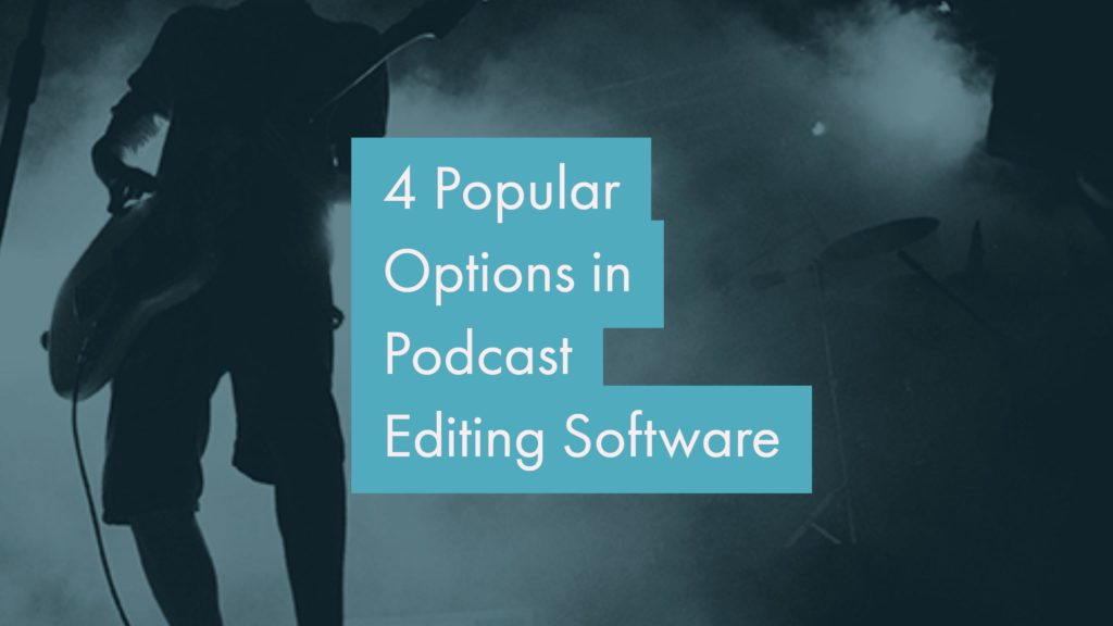 Podcast Editing Software