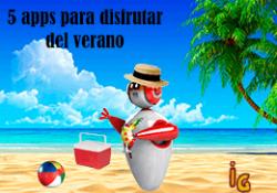 5 apps para disfrutar del verano 2
