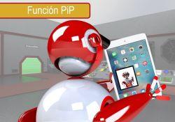 la función PiP