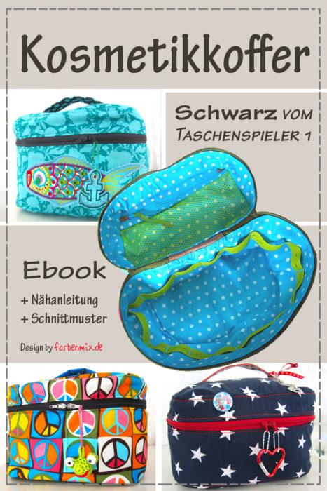 Kosmetikkoffer Nähen mit dem Taschenschnittmuster Schwarz von farbenmix - Taschenspieler 1 Ebook