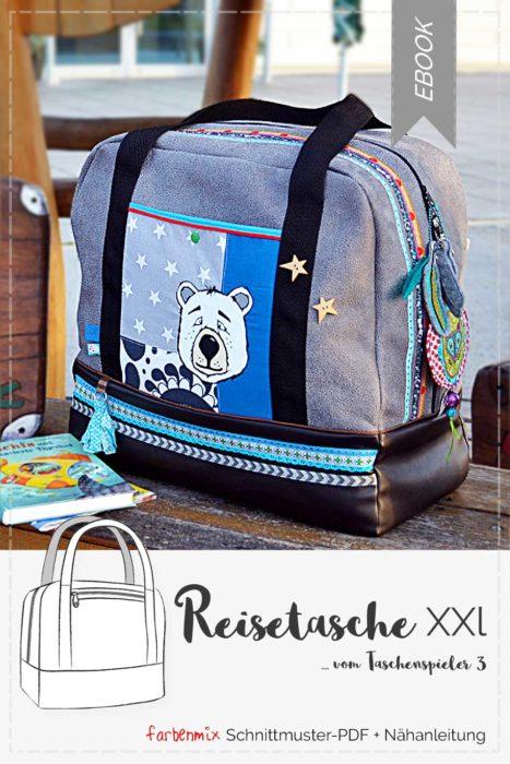 87a93d0b60 Eine Reisetasche XXL nähen mit dem Einzelebook jetzt ganz neu aus der  Taschenspieler 3 CD von