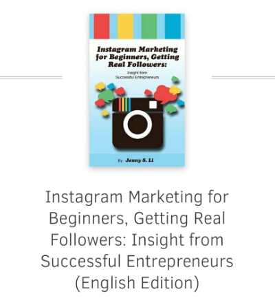 "Good read: ""Instagram Marketing for Beginners, Getting Real Followers: Insight from Successful Entrepreneurs"" by Jenny Li, Kit Shan Li"