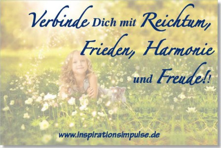 verbinde-dich-mit-reichtum-frieden-harmonie-und-freude