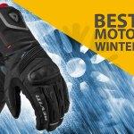 Top Winter Motorcycle Gloves 2018