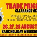 Trade Price 'Plus Bank Holiday Weekend