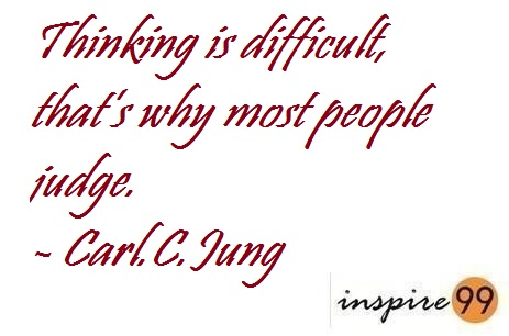 why people judge me, judgemental society, carl jung quote judge, what to tell judgemental people. quote analysis