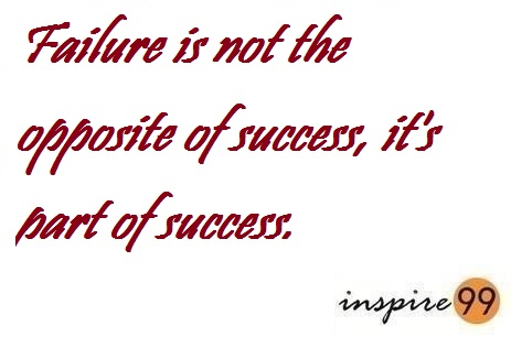 why are failures needed, are failures a part of success, failure quote, success and failure quotes, quote analysis