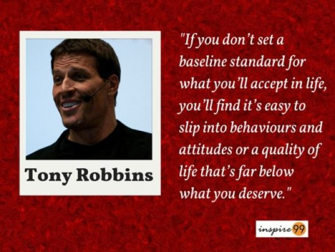 tony robbins setting standards quote, quote of the day, tony robbins standards in life, tony robbins quality of life quote