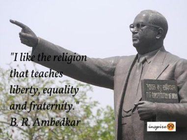 Ambedkar religion quotes, ambedkar equality quote, ambedkar purpose of religion quote, ambedkar quote