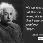 10 Practical, Thought Provoking Einstein Quotes