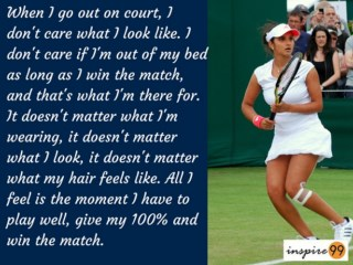 dont care what I look like quote, quote on looks, sania mirza inspirational quote