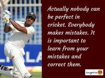 Actually nobody can be perfect in cricket - Kumar Sangakkara motivational Quotes